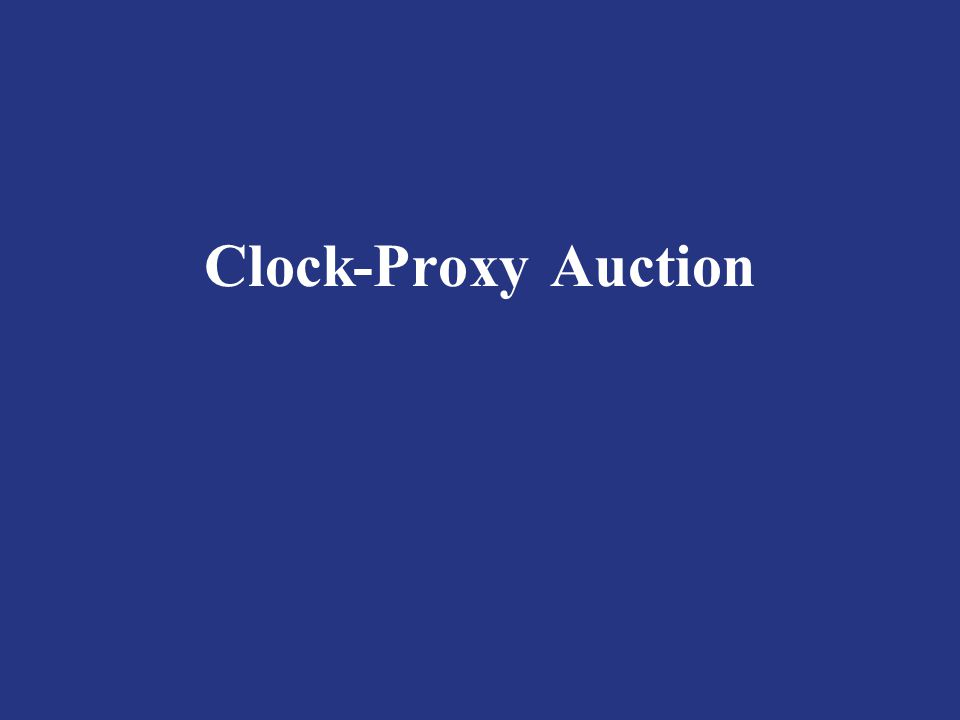 Clock-Proxy Auction
