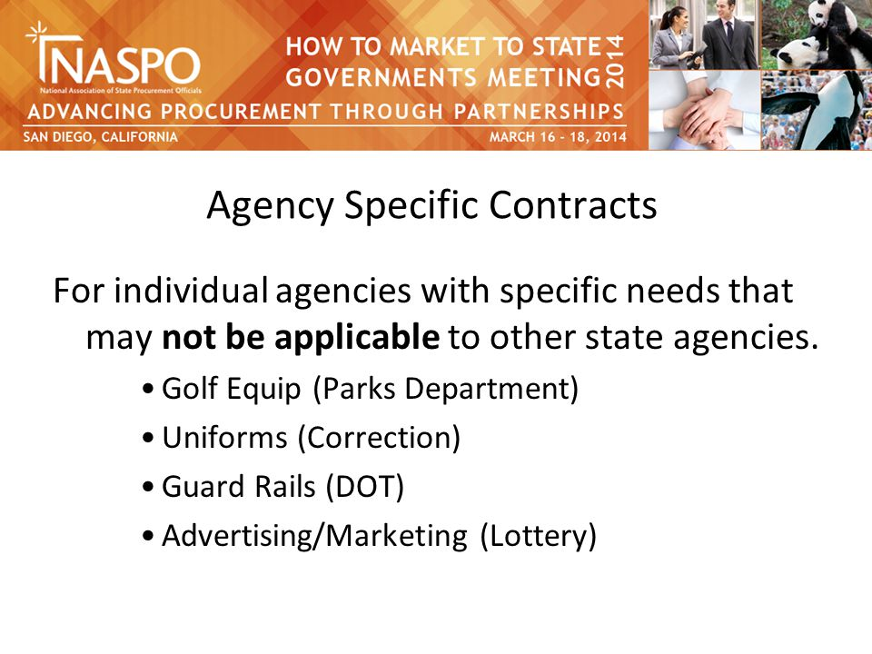 Agency Specific Contracts For individual agencies with specific needs that may not be applicable to other state agencies.