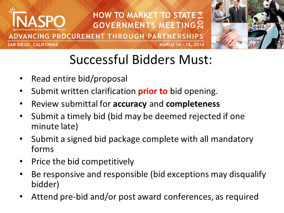 Successful Bidders Must: Read entire bid/proposal Submit written clarification prior to bid opening.