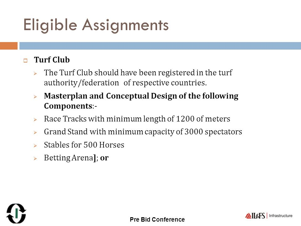 Eligible Assignments  Turf Club  The Turf Club should have been registered in the turf authority/federation of respective countries.  Masterplan an