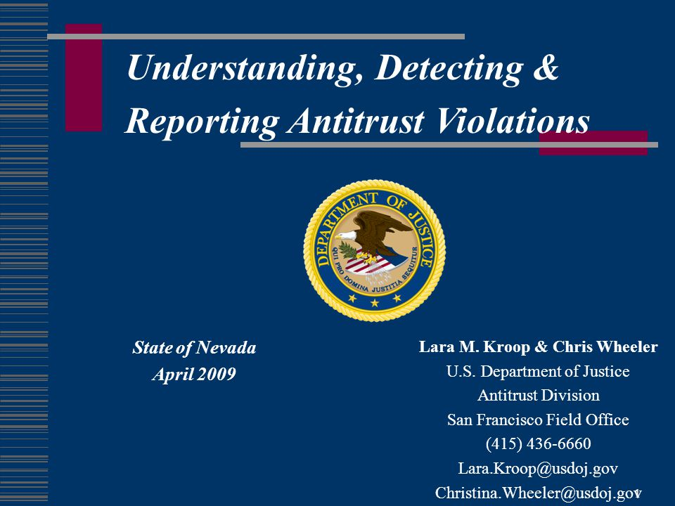 1 Understanding, Detecting & Reporting Antitrust Violations Lara M.