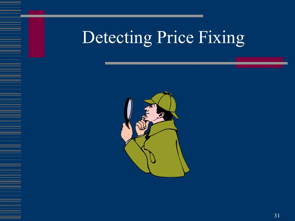 31 Detecting Price Fixing
