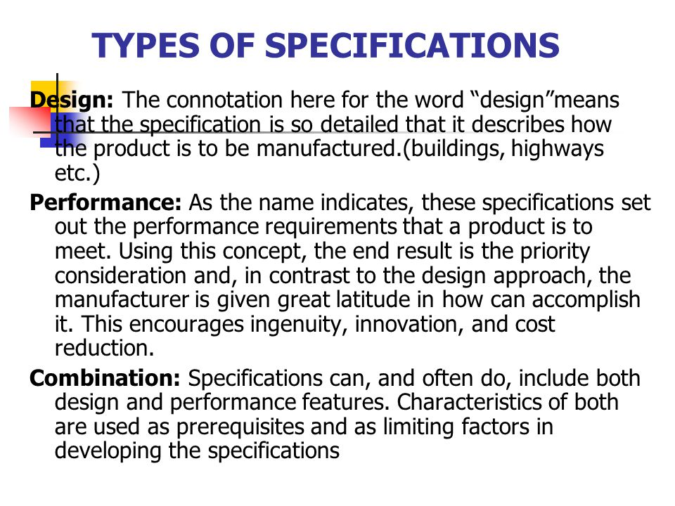 Scope/Specification IT'S NOT ABOUT WHAT YOU WANT BUT… WHAT YOU NEED