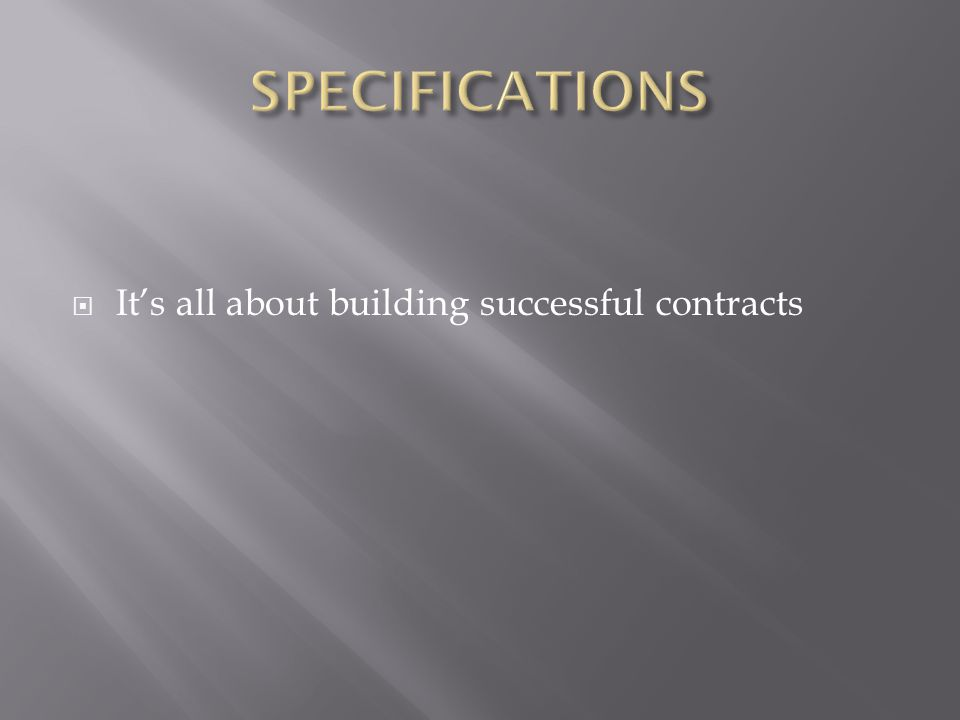 It's all about building successful contracts