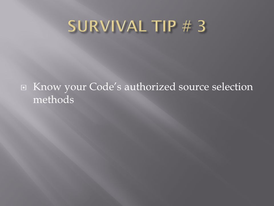  Know your Code's authorized source selection methods