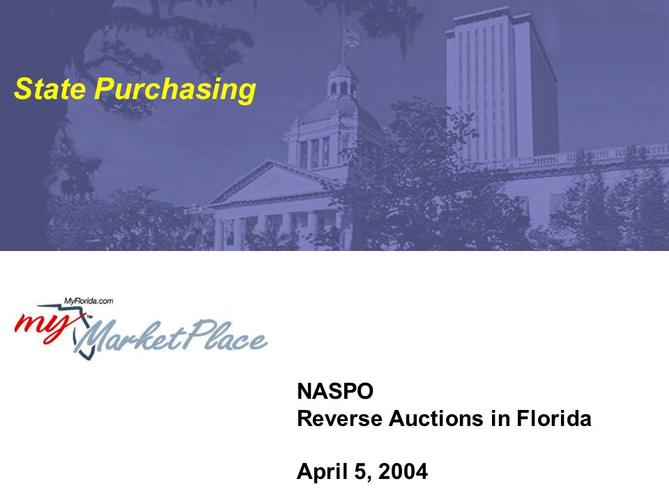 2 Reverse Auctions in Florida April 5, 2004 Agenda Welcome / Overview Recent Developments in Florida MyFloridaMarketPlace Experience Common Benefits and Risks Using Reverse Auctions Wisely Contact and Further Information
