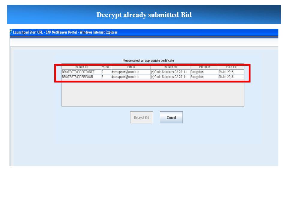 Decrypt already submitted Bid