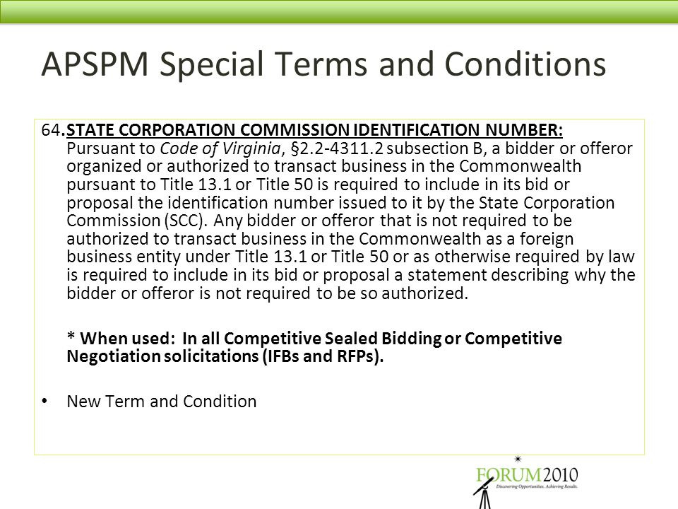 APSPM Special Terms and Conditions 64.STATE CORPORATION COMMISSION IDENTIFICATION NUMBER: Pursuant to Code of Virginia, §2.2-4311.2 subsection B, a bi