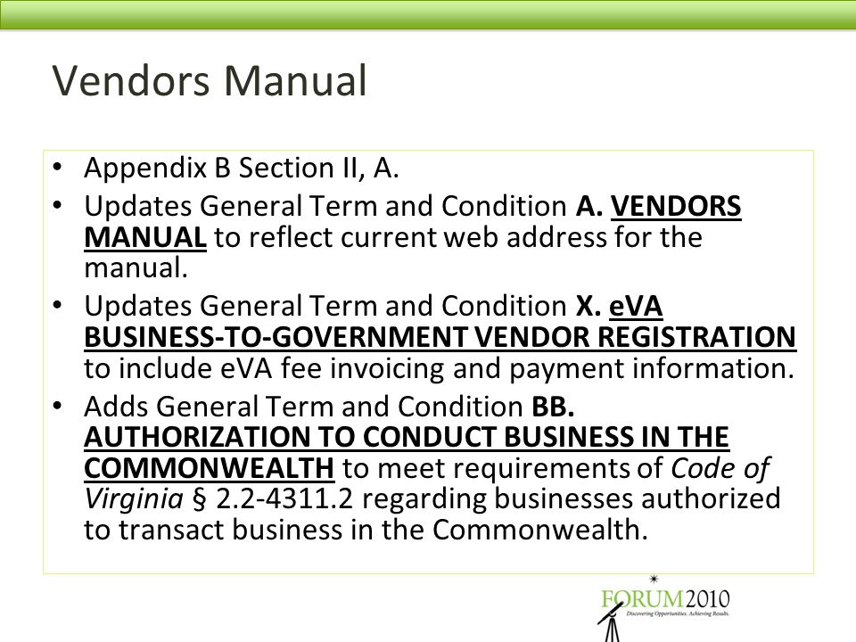 Vendors Manual Appendix B Section II, A. Updates General Term and Condition A. VENDORS MANUAL to reflect current web address for the manual. Updates G