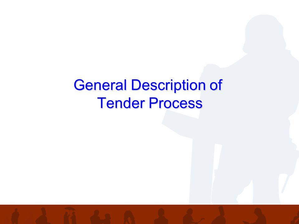 General Description of Tender Process