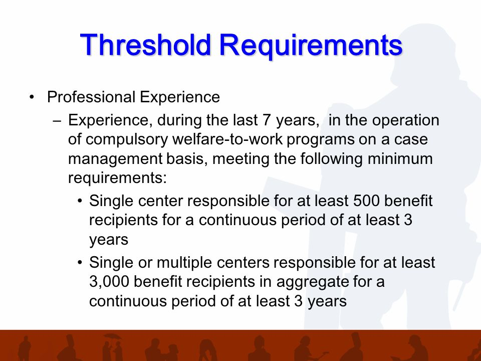 Threshold Requirements Cont.
