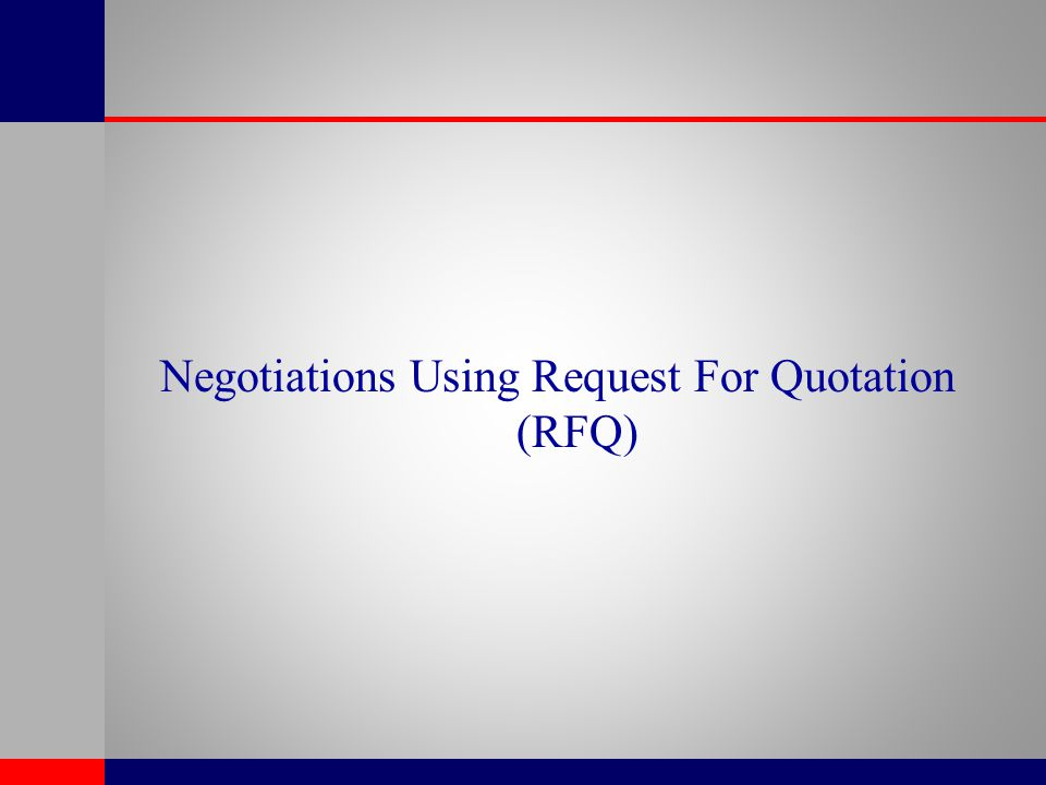 Negotiations Using Request For Quotation (RFQ)