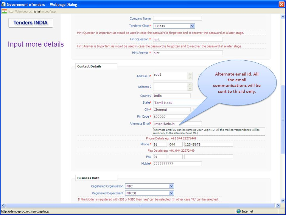 Input more details Alternate email id. All the email communications will be sent to this id only.