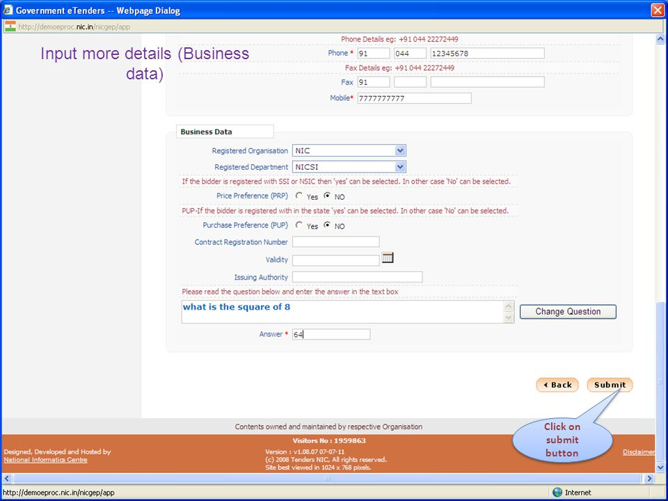 Click on submit button Input more details (Business data)