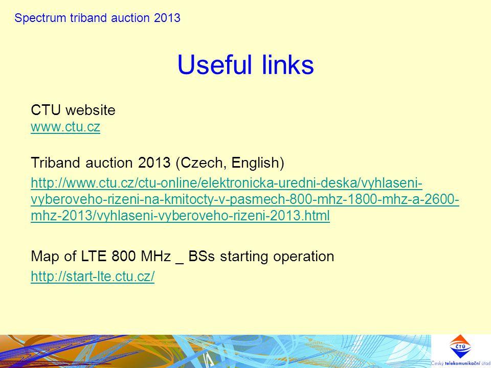 CTU website www.ctu.cz Triband auction 2013 (Czech, English) http://www.ctu.cz/ctu-online/elektronicka-uredni-deska/vyhlaseni- vyberoveho-rizeni-na-km