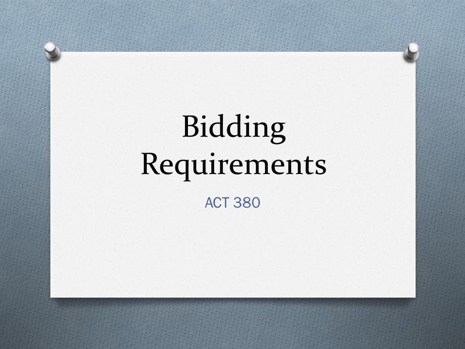 Bidding Requirements ACT 380