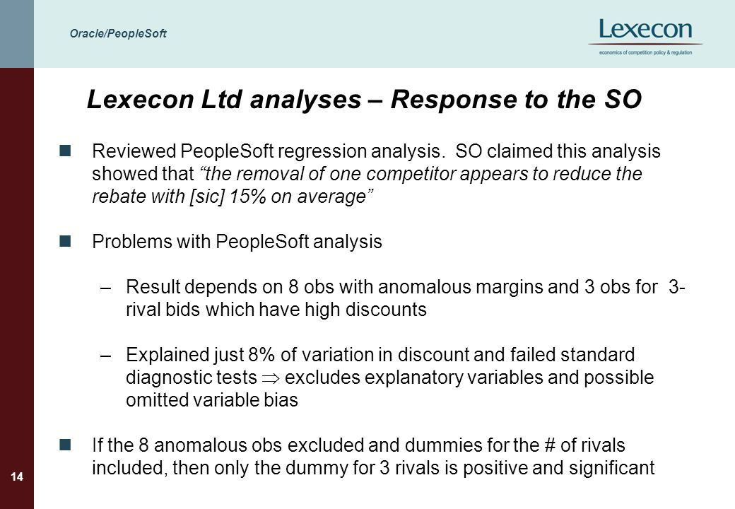 """Oracle/PeopleSoft 14 Lexecon Ltd analyses – Response to the SO Reviewed PeopleSoft regression analysis. SO claimed this analysis showed that """"the remo"""