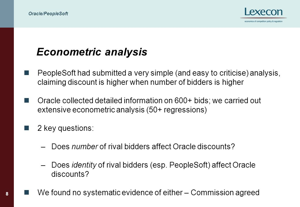 Oracle/PeopleSoft 8 Econometric analysis PeopleSoft had submitted a very simple (and easy to criticise) analysis, claiming discount is higher when num