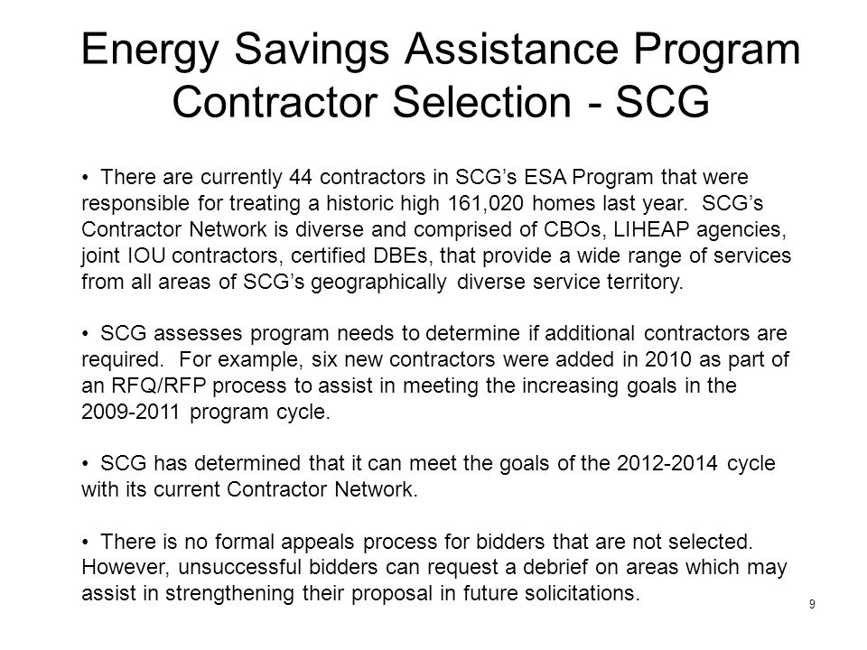 10 Energy Savings Assistance Program Contractor Selection – SDG&E Currently 14 contractors participate in the ESA Program.