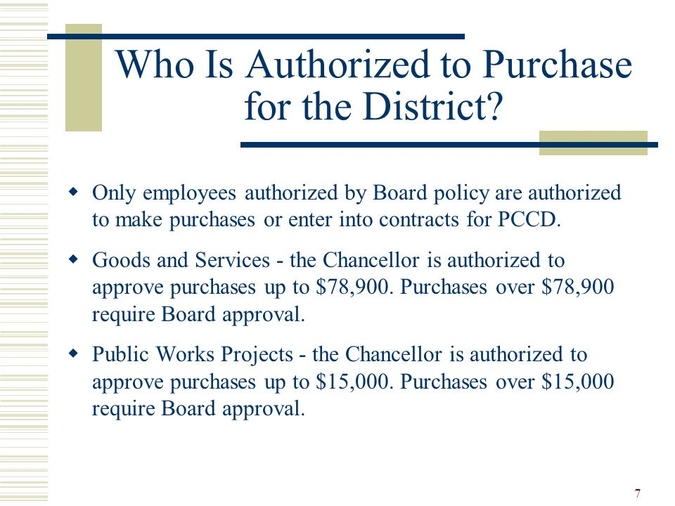 7 Who Is Authorized to Purchase for the District.