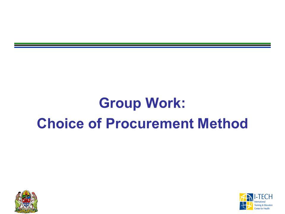 Group Work: Choice of Procurement Method