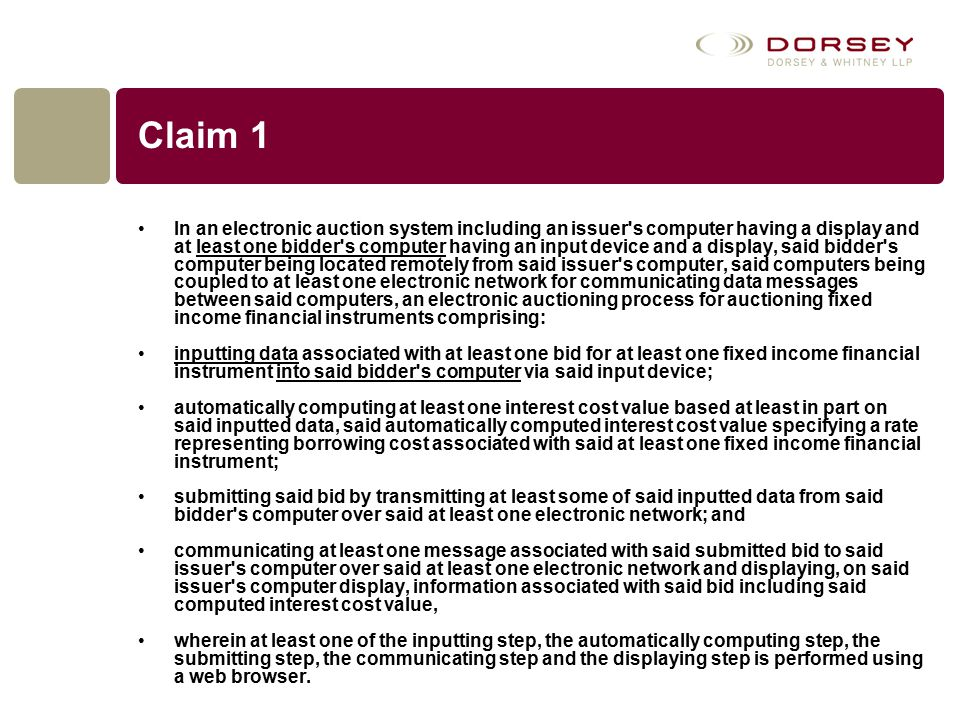 Claim 1 In an electronic auction system including an issuer's computer having a display and at least one bidder's computer having an input device and