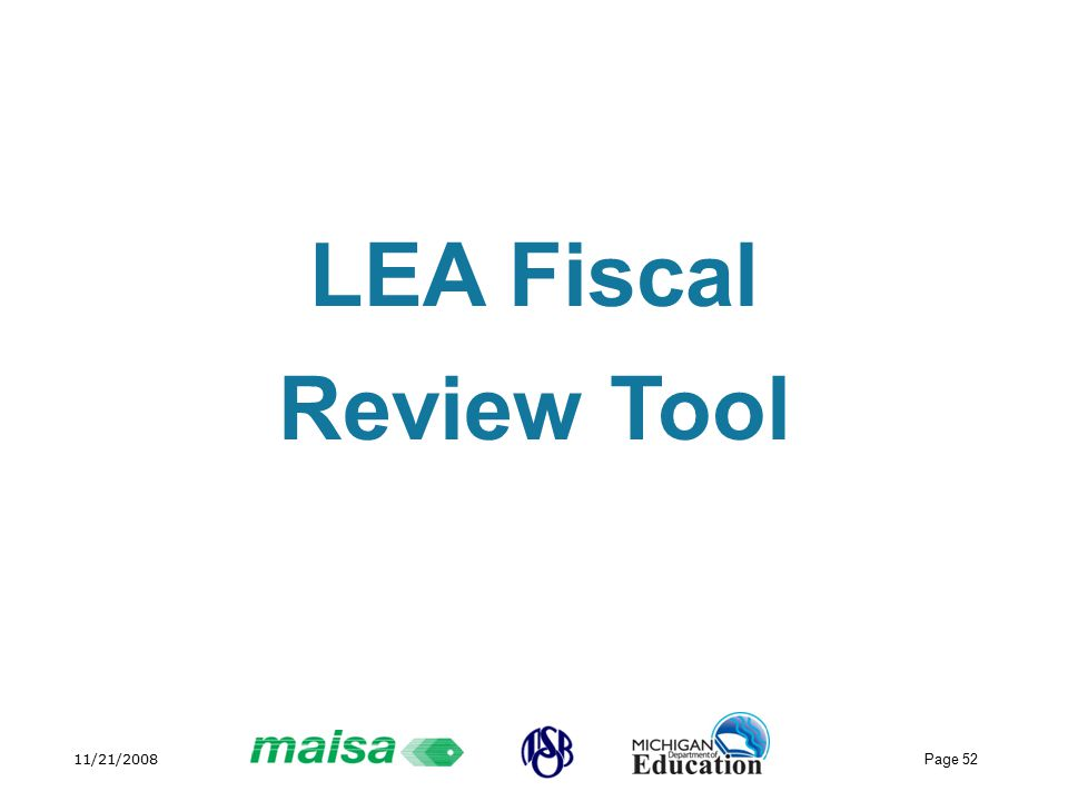 11/21/2008 Page 52 LEA Fiscal Review Tool