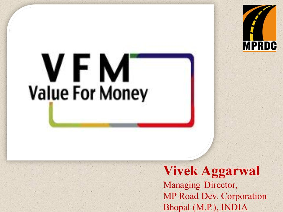 The VFM Concept  What is Value For Money.