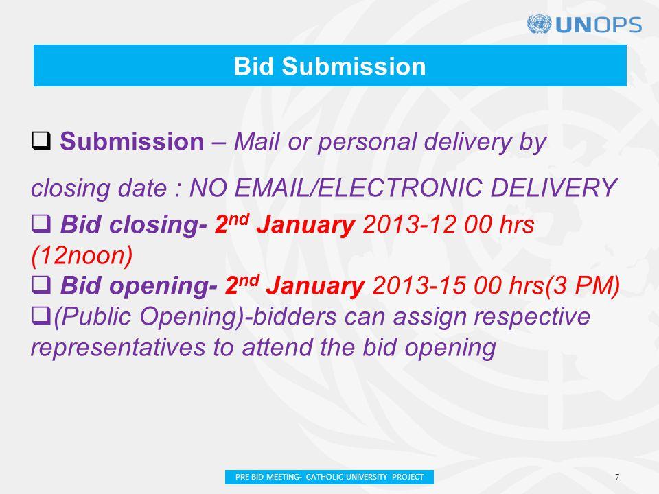 Returnable Bid Documents  Schedule 1 - Form of Bid.