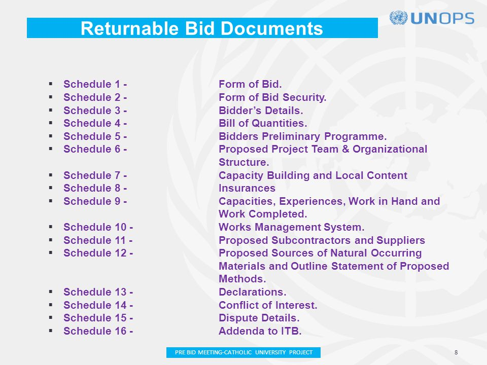 Returnable Bid Documents  Schedule 1 - Form of Bid.