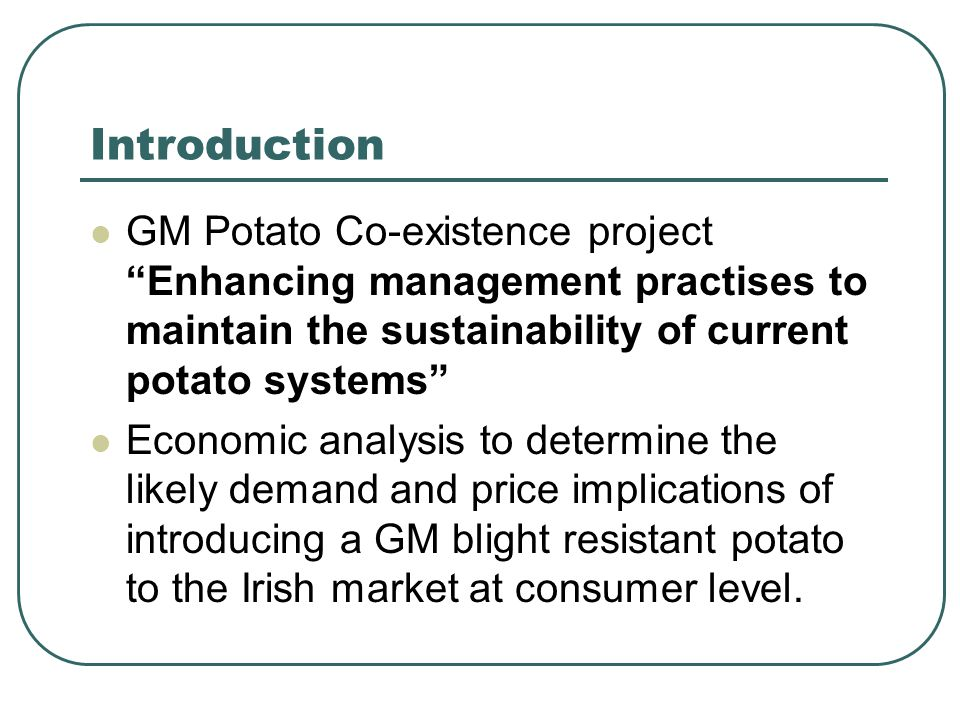 "Introduction GM Potato Co-existence project ""Enhancing management practises to maintain the sustainability of current potato systems"" Economic analysi"