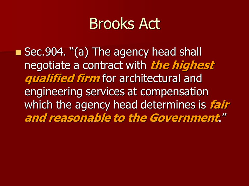 Brooks Act Sec.904.