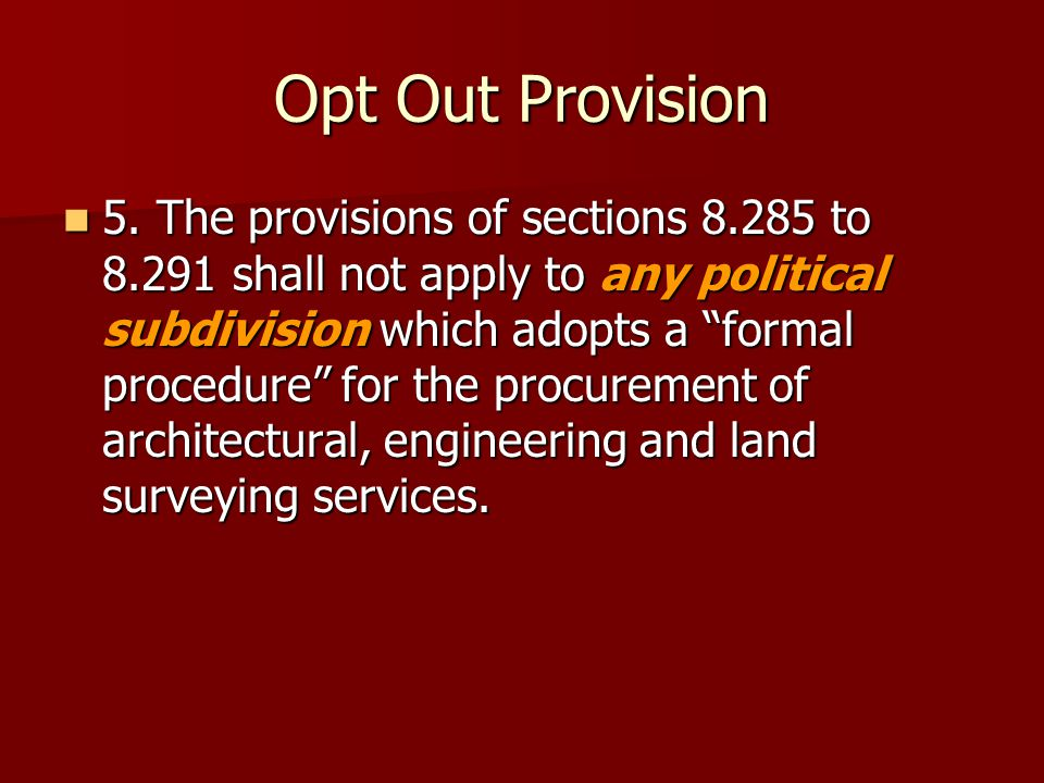 Opt Out Provision 5.