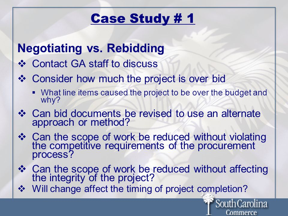 Case Study # 1 Negotiating vs.