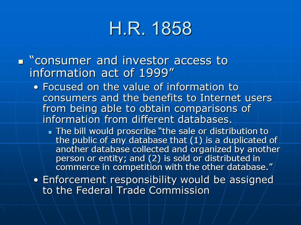 """H.R. 1858 """"consumer and investor access to information act of 1999"""" """"consumer and investor access to information act of 1999"""" Focused on the value of"""