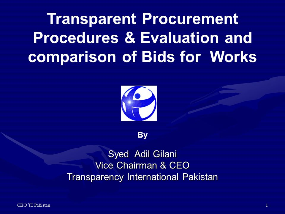 CEO TI Pakistan2 Evaluation and Comparison of Bids for Goods and Works Invitation of Tenders.