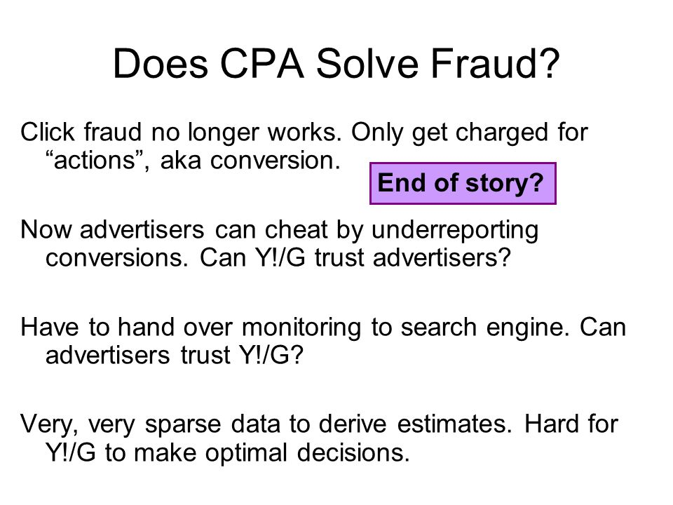 Does CPA Solve Fraud. Click fraud no longer works.