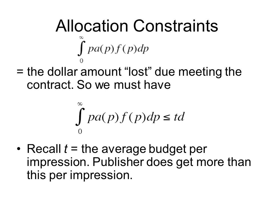 Allocation Constraints = the dollar amount lost due meeting the contract.