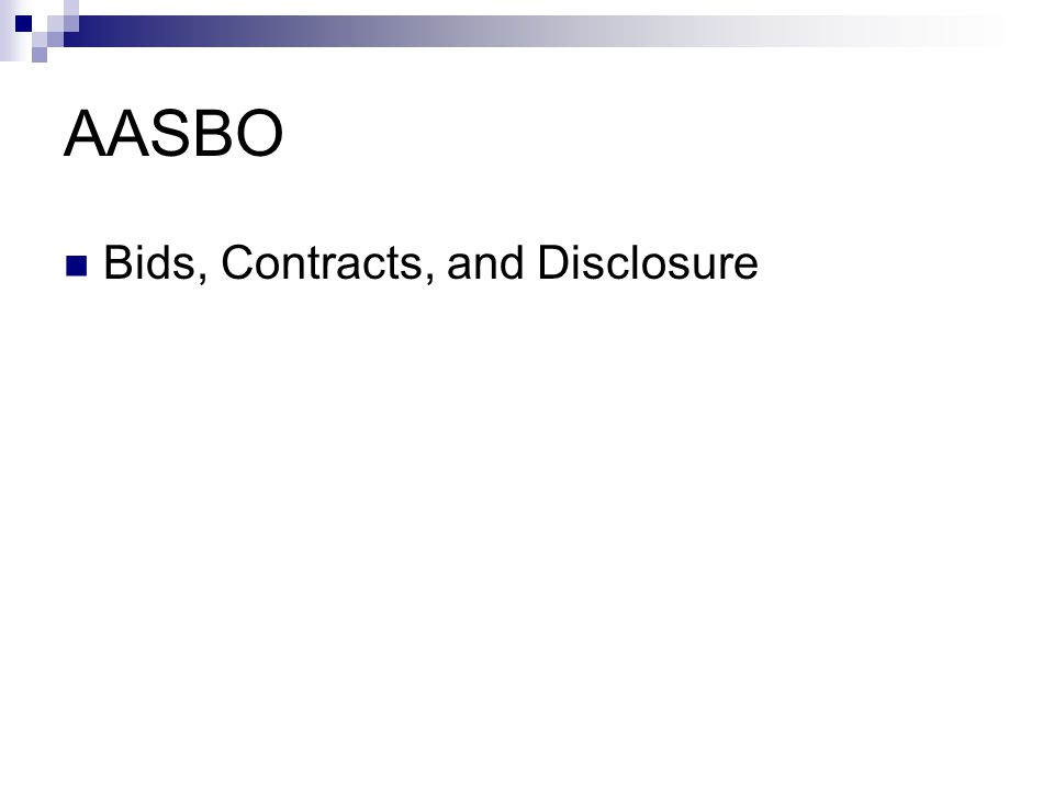 AASBO Bids, Contracts, and Disclosure