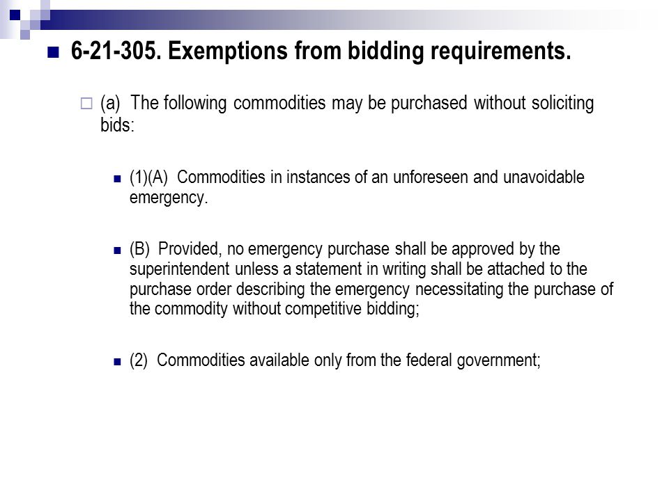 6-21-305. Exemptions from bidding requirements.