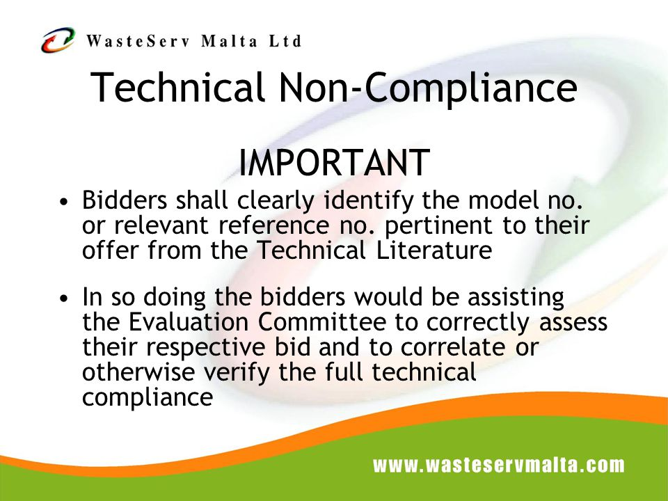 Technical Non-Compliance IMPORTANT Bidders shall clearly identify the model no.