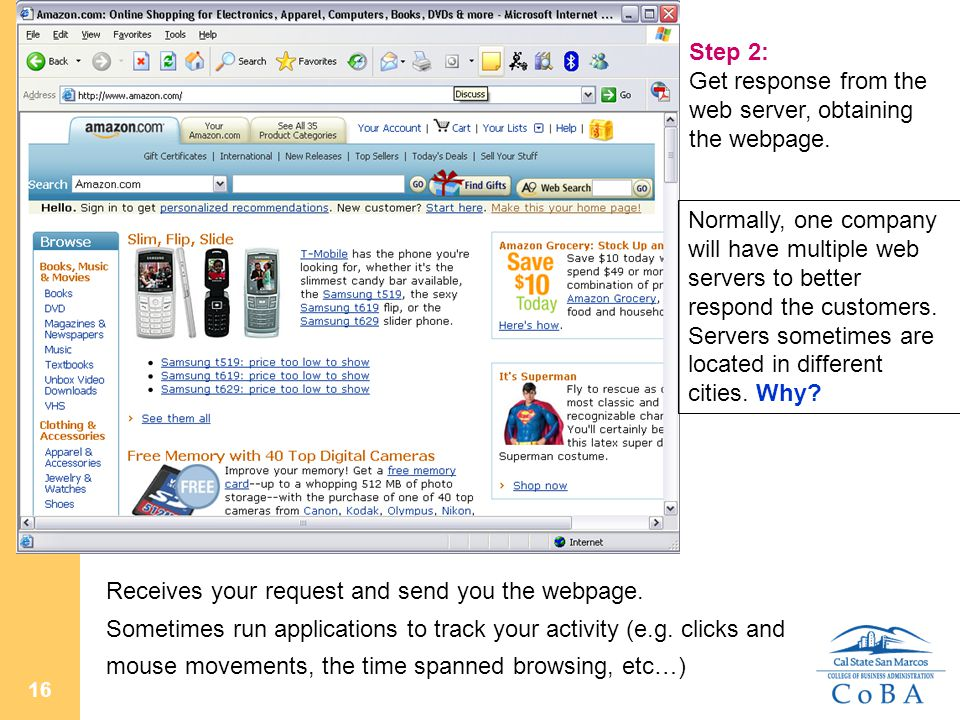 16 Step 2: Get response from the web server, obtaining the webpage.