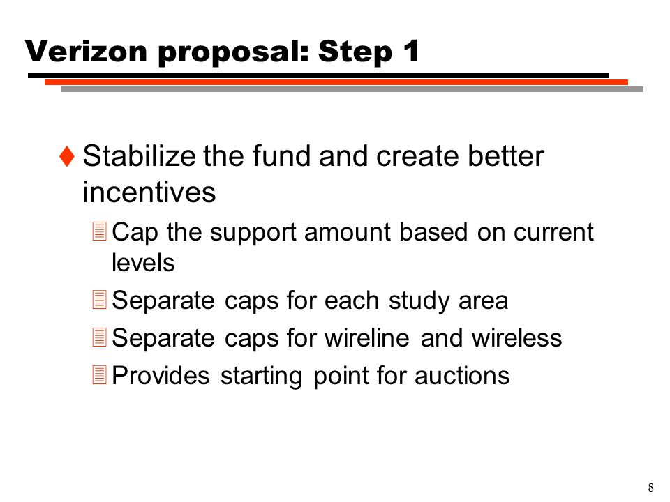 9 Verizon proposal: Step 2 t Adopt a framework for auctions 3Administrative framework äAreas for bidding äNomination process äBidding cycles 3Auction design äA clock-proxy auction äTakes advantage of recent advances in auction design äPackage bids for groups of areas äSingle winner, flat amount of support äReserve based on capped support