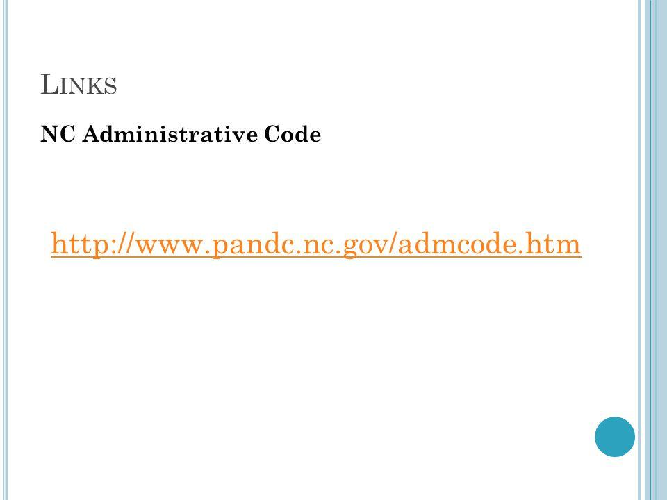 L INKS NC Administrative Code http://www.pandc.nc.gov/admcode.htm