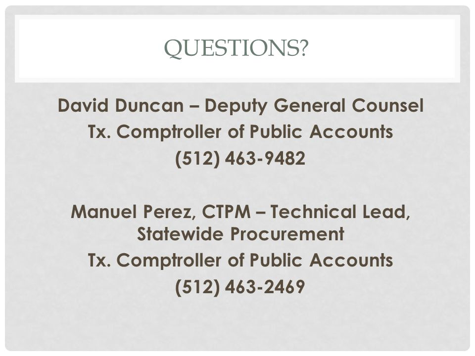 QUESTIONS. David Duncan – Deputy General Counsel Tx.