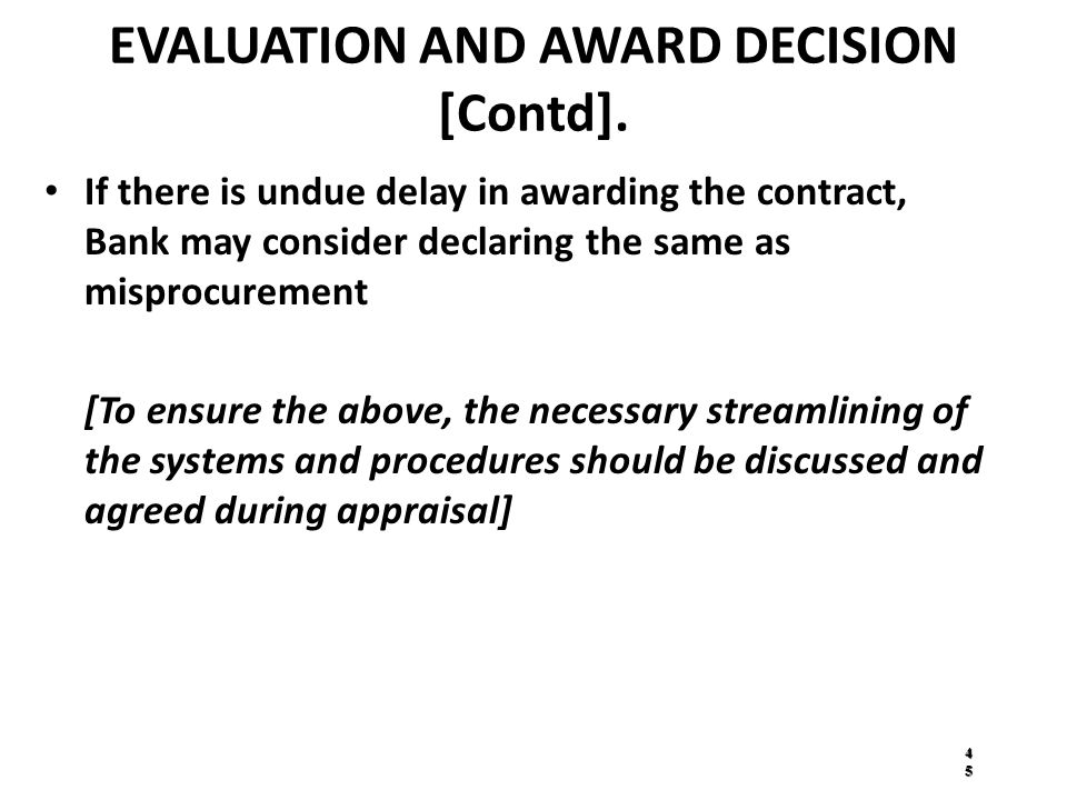 EVALUATION AND AWARD DECISION [Contd].