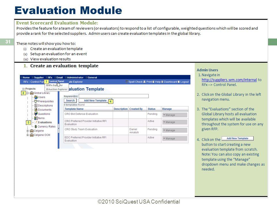 ©2010 SciQuest USA Confidential 31 Evaluation Module