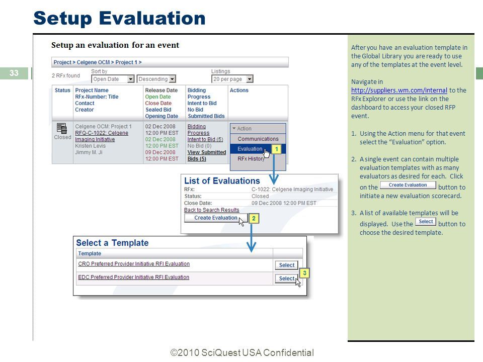 ©2010 SciQuest USA Confidential 33 Setup Evaluation