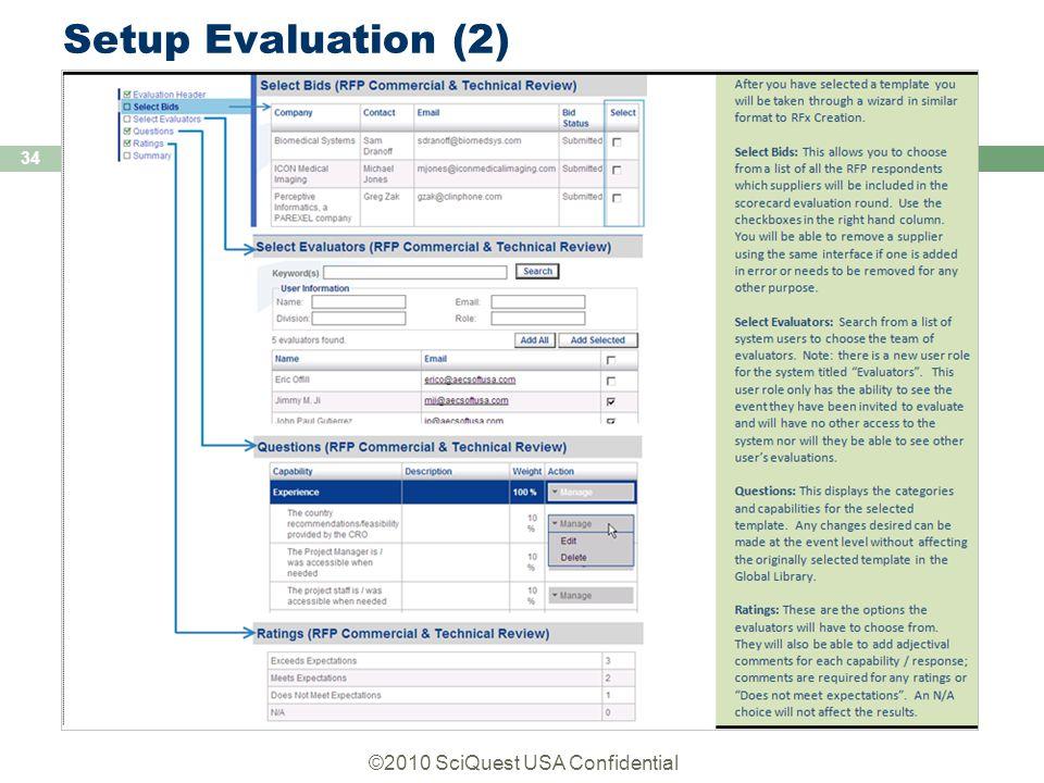 ©2010 SciQuest USA Confidential 34 Setup Evaluation (2)