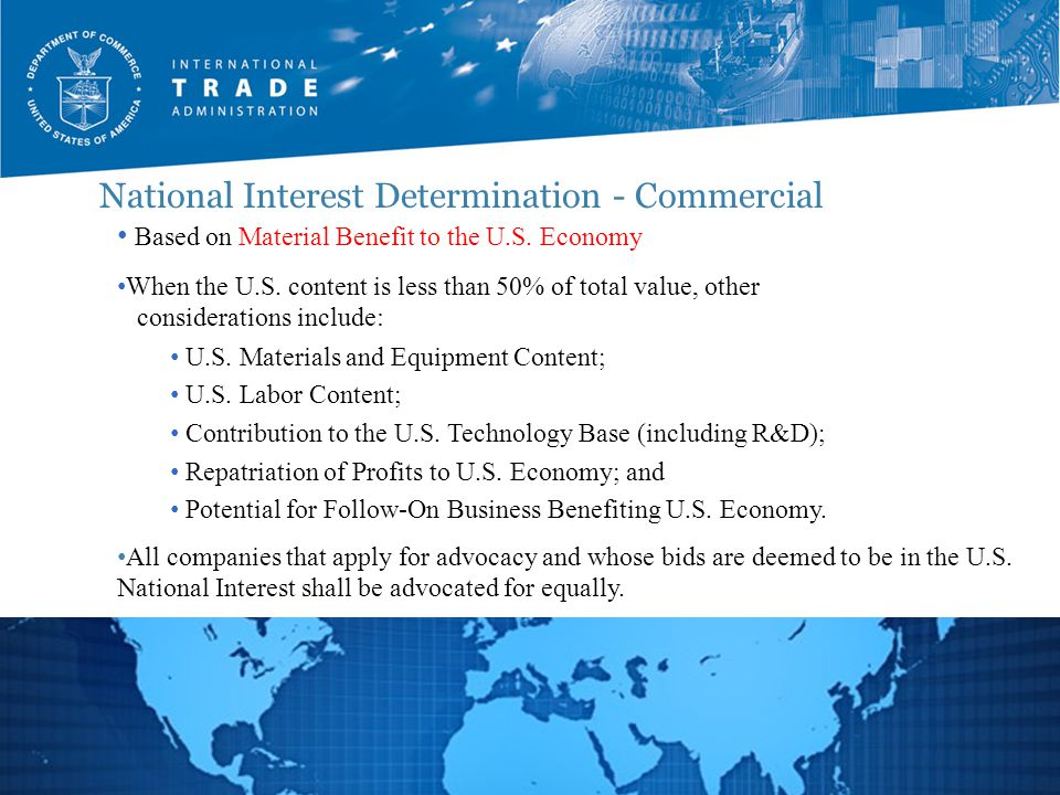 National Interest Determination - Commercial 8 Based on Material Benefit to the U.S.